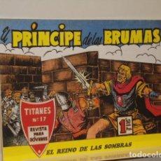 Tebeos: EL PRINCIPE DE LAS BRUMAS Nº 17 - REEDICION. Lote 116080595