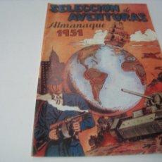 Tebeos: ALMANAQUE SELECCION DE AVENTURAS 1951. Lote 121671263