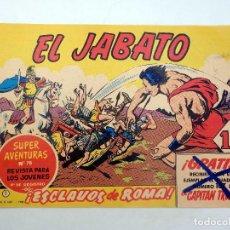 Tebeos: EL JABATO 1. ESCLAVOS DE ROMA BRUGUERA, 1981. REEDCIÓN FACSÍMIL. Lote 124878846