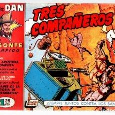 Giornalini: TRES COMPAÑEROS. COLECCION DAN. Nº 11. SERIE BISONTE GRAFICO. REEDICION. Lote 131241360