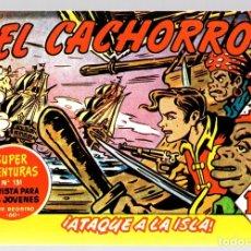 Tebeos: EL CACHORRO. ¡ATAQUE A LA ISLA! Nº 194. REEDICION. Lote 131798453