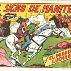 Tebeos: EL SIGNO DE MANITÚ CON EL PEQUEÑO LUCHADOR. Nº 138. REEDICION. Lote 132081295