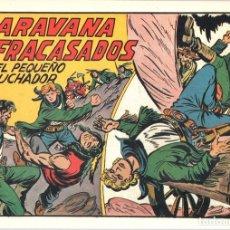 Tebeos: LA CARAVANA DE LOS FRACASADOS CON EL PEQUEÑO LUCHADOR. Nº 228. REEDICION. Lote 132082790