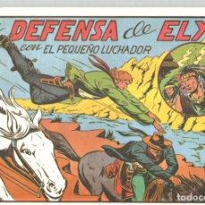 Tebeos: LA DEFENSA DE ELY CON EL PEQUEÑO LUCHADOR. Nº 64. REEDICION. Lote 132082959