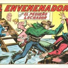 Tebeos: EL ENVENENADOR CON EL PEQUEÑO LUCHADOR. Nº 218. REEDICION. Lote 134761149