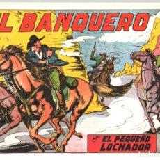 Tebeos: EL BANQUERO CON EL PEQUEÑO LUCHADOR. Nº 162 REEDICION. Lote 134761625