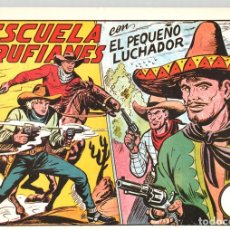 Tebeos: ESCUELA DE RUFIANES CON EL PEQUEÑO LUCHADOR. Nº 156. REEDICION. Lote 134765611