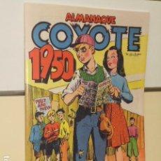 Tebeos: ALMANAQUE COYOTE 1950 - EDICIONES CLIPER - REEDICION JC. Lote 218587907