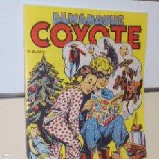 Tebeos: ALMANAQUE COYOTE 1949 - EDICIONES CLIPER - REEDICION JC. Lote 218587916