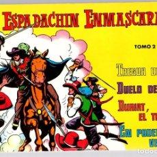 Tebeos: EL ESPADACHIN ENMASCARADO. TOMO 2. REEDICION. COMPRENDE LOS NUM. 5 AL 8. Lote 147331201