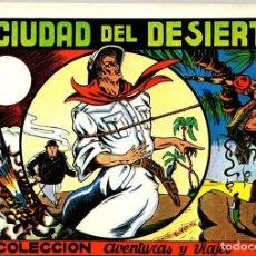 Tebeos: LA CIUDAD DEL DESIERTO. Nº 4. COLECCION AVENTURAS Y VIAJES. IRANZO. REEDICION. Lote 147335422