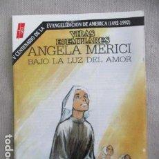 Tebeos: VIDAS EJEMPLARES - ANGELA MERICI . Lote 154952066