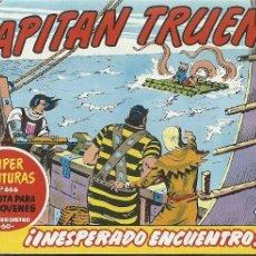 Tebeos: EL CAPITAN TRUENO 318 INESPERADO ENCUENTRO SUPER AVENTURAS 666. Lote 155519734