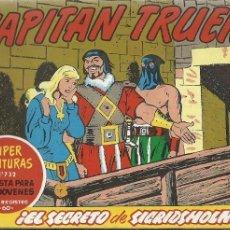 Tebeos: EL CAPITAN TRUENO 343 EL SECRETO DE SICRIDSHOLM SUPER AVENTURAS 732. Lote 155520566