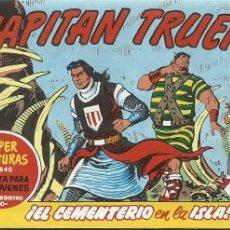 Tebeos: EL CAPITAN TRUENO 397 EL CEMENTERIO EN LA ISLA SUPER AVENTURAS 840. Lote 155521902