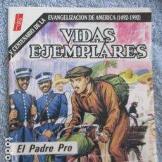 Tebeos: VIDAS EJEMPLARES - Nº 74 ... EL PADRE PRO - BUENAS PRENSA. Lote 157743210