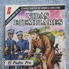 Tebeos: VIDAS EJEMPLARES - Nº 74 ... EL PADRE PRO - BUENAS PRENSA. Lote 157743934