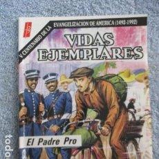 Tebeos: VIDAS EJEMPLARES - Nº 74 ... EL PADRE PRO - BUENAS PRENSA. Lote 157745274