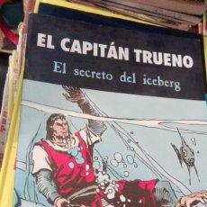 Tebeos: EL CAPITAN TRUENO EL SECRETO DEL ICEBERG. Lote 165167158