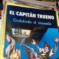 Tebeos: EL CAPITAN TRUENO GODOFREDO EL TIRANUELO. Lote 165167246