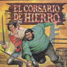 Tebeos: EL CORSARIO DE HIERRO- EDICIÓN HISTÓRICA (4 HISTORIAS). Lote 165990670