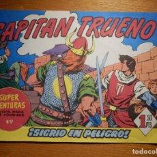 Tebeos: EL CAPITAN TRUENO -SUPER AVENTURAS Nº 17 - Nº 67 ¡ SIGRID EN PELIGRO! - REEDICIÓN EDICIONES B. Lote 182692801