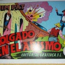 Tebeos: JIM PAT.COLGADO EN EL ABISMO.NUMERO 7.REEDICION. Lote 184047030