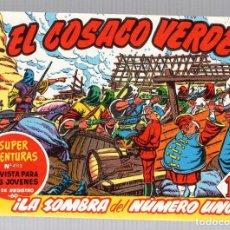 Tebeos: EL COSACO VERDE. SUPER AVENTURAS. NUM. 67-68-69-70. REEDICION. Lote 184926967