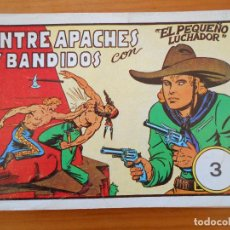 Tebeos: EL PEQUEÑO LUCHADOR Nº 3 - ENTRE APACHES Y BANDIDOS - FACSIMIL (GR). Lote 187170488