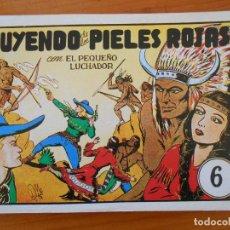 Tebeos: EL PEQUEÑO LUCHADOR Nº 6 - HUYENDO DE LOS PIELES ROJAS - FACSIMIL (GR). Lote 187171412