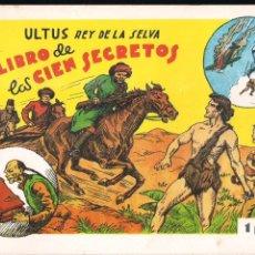 Tebeos: ULTUS REY DE LA SELVA. EL LIBRO DE LOS CIEN SECRETOS. Lote 193065331
