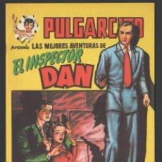 Tebeos: PULGARCITO: LAS MEJORES AVENTURAS DEL INSPECTOR DAN GINER MAGOS DEL LÁPIZ. Lote 199962832