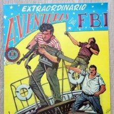 Tebeos: COMIC AVENTURAS DEL FBI EXTRAORDINARIO. Lote 206280618