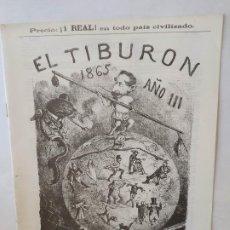 Livros de Banda Desenhada: EL TIBURON ALMANAQUE HUMORISTICO PARA 1865 FACSIMIL DEL ORIGINAL DE LOPEZ EDITOR - BARCELONA.. Lote 211702223