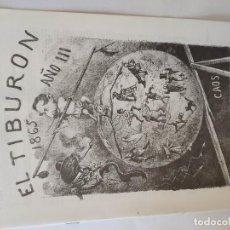 Tebeos: EL TIBURON ALMANAQUE HUMORISTICO PARA 1865 FACSIMIL DEL ORIGINAL DE LOPEZ EDITOR - BARCELONA.. Lote 211702223