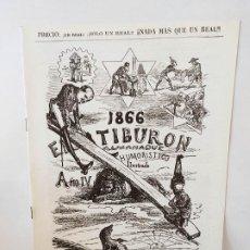 Livros de Banda Desenhada: EL TIBURON ALMANAQUE HUMORISTICO PARA 1866 FACSIMIL DEL ORIGINAL DE LOPEZ EDITOR - BARCELONA.. Lote 211702259