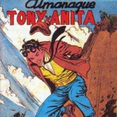 Tebeos: ALMANAQUE TONY Y ANITA 1958 - NUEVO - OFM15. Lote 213366041