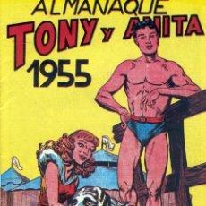Tebeos: ALMANAQUE TONY Y ANITA 1955 - IMPECABLE - OFM15. Lote 213366055