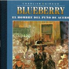 BDs: BLUEBERRY Nº 8 EL HOMBRE DEL PUÑO DE ACERO .- EDICION COLECCIONISTA AGOSTINI. Lote 214951636