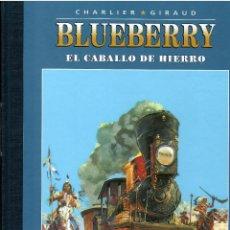 BDs: BLUEBERRY Nº 7 EL CABALLO DE HIERRO .- EDICION COLECCIONISTA AGOSTINI. Lote 214951862