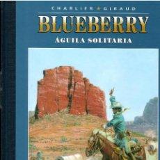 BDs: BLUEBERRY Nº 3 AGUILA SOLITARIA .- EDICION COLECCIONISTA AGOSTINI. Lote 214952453