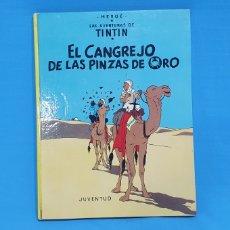 Tebeos: LAS AVENTURAS DE TINTÍN - EL CANGREJO DE LAS PINZAS DE ORO - HERGÉ. Lote 214968818