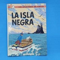 Tebeos: LAS AVENTURAS DE TINTÍN - LA ISLA NEGRA - HERGÉ. Lote 214969103