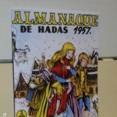 BDs: ALMANAQUE DE HADAS AÑO 1957 - REEDICION. Lote 215099665