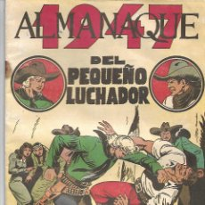 Tebeos: EL PEQUEÑO LUCHADOR - ALMANAQUE 1947. Lote 215362841