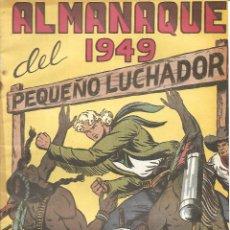 Tebeos: EL PEQUEÑO LUCHADOR - ALMANAQUE 1949. Lote 215362977