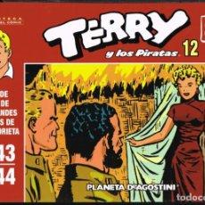 Giornalini: TERRY Y LOS PIRATAS VOLUMEN 12 POR MILTON CANIFF. TIRAS DE PRENSA 1943-1944. Lote 219372426