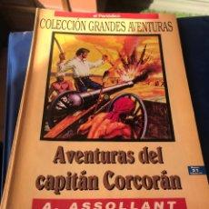 Tebeos: AVENTURAS DEL CAPITAN CORCORÁN A. ASSOLLANT. Lote 222227888