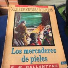 Tebeos: LOS MERCADERES DE PIELES R. M. BALLANTYNE. Lote 222228456