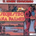 Lote 223826556: EL HOMBRE ENMASCARADO EL SECUESTRO DE DIANA PALMER Nº 4 Ediciones B.O.